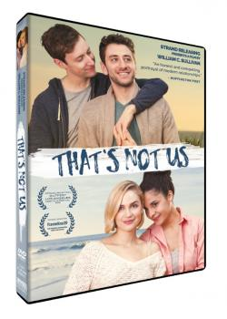 """Festival-Favorite """"THAT'S NOT US"""" on DVD from Strand Releasing!"""
