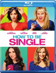 """How To Be Single"" on Blu-ray!"