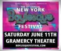 Tickets to the 5th Annual NY Boylesque Fest @ The Gramercy Theatre presented by Thirsty Girl Prod. & Daniel Nardicio!