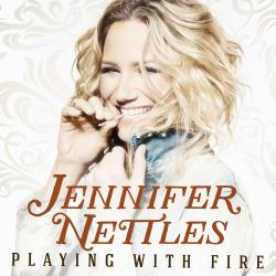 Digital Download of PLAYING WITH FIRE from Jennifer Nettles!