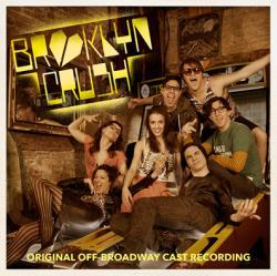 BROOKLYN CRUSH - Original Off-Broadway Cast Recording on CD!
