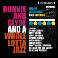 """Frank Wildhorn and Friends: Bonnie & Clyde and a Whole Lotta Jazz - Live at 54 BELOW"" on CD!"