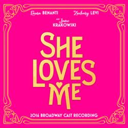 """""""She Loves Me - 2016 Broadway Cast Recording"""" on CD!"""