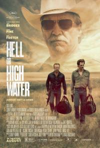 Tickets to see a Special Advance Screening of HELL OR HIGH WATER!