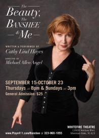 """Tickets to see """"The Beauty, The Banshee & Me"""" at The Whitefire Theatre!"""