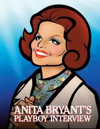 "Tickets to see ""Anita Bryant's Playboy Interview"" at the Cavern Club Celebrity Theater!"