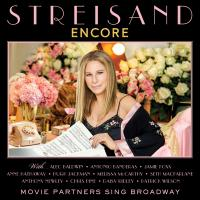 """ENCORE: Movie Partners Sing Broadway"" from music icon Barbra Streisand!"