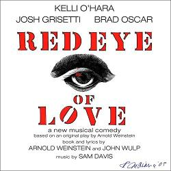 """RED EYE OF LOVE - 2016 Cast Recording"" on CD!"