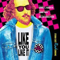 """Like You Like It - Studio Cast RADcording""! on CD!"