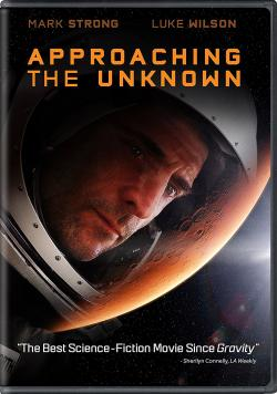 APPROACHING THE UNKNOWN on DVD!