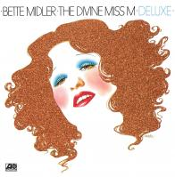 THE DIVINE MISS M: DELUXE EDITION from Bette Midler!