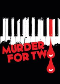 Tickets to see MURDER FOR TWO presented by The Lyric Stage Company!