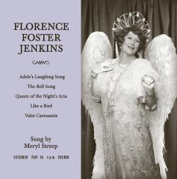 FLORENCE FOSTER JENKINS Limited-Edition Vinyl!