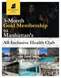 3-Month Gold Membership to Mercedes Club, Manhattan's All-Inclusive Health Club Valued At $1525!