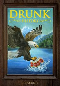 DRUNK HISTORY - Season 4 on DVD!