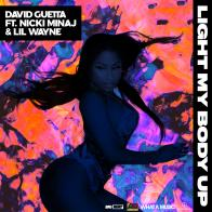 "Enter to win ""LIGHT MY BODY UP"" from David Guetta feat. Nicki Minaj and Lil Wayne!"