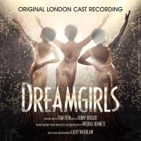 """DREAMGIRLS - Original London Cast Recording"" on CD!"