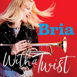 "BRIA SKONBERG's ""With A Twist"" on CD!"