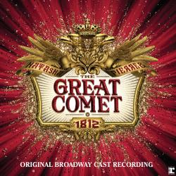 """Natasha, Pierre & The Great Comet of 1812 - Original Broadway Cast Recording"" on CD!"