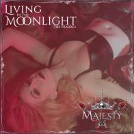 "Digital Download Card For Majesty's ""Living In The Moonlight"" Remixes!"