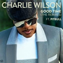 """Enter to win a copy of """"Good Time"""" from Charlie Wilson ft. Pitbull!"""