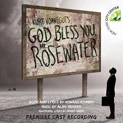 "Ashman and Menken's ""God Bless You, Mr. Rosewater"" on CD from Ghostlight Records!"