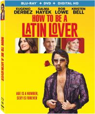 HOW TO BE A LATIN LOVER on Blu-ray/DVD & Digital HD!