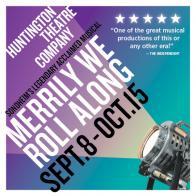 Tickets to see MERRILY WE ROLL ALONG presented by Huntington Theatre Company!
