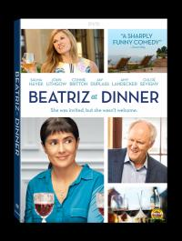 BEATRIZ AT DINNER on DVD!