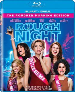 ROUGH NIGHT on Blu-ray!