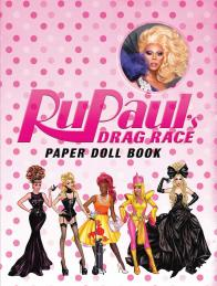 RuPAUL's DRAG RACE Paper Dolls from BlueStreak Books!