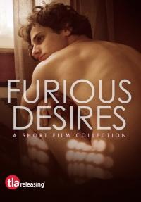 FURIOUS DESIRES on DVD from TLA!