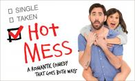 Tickets to see HOT MESS!