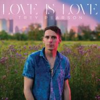 Enter to win 'Love Is Love' from Trey Pearson!