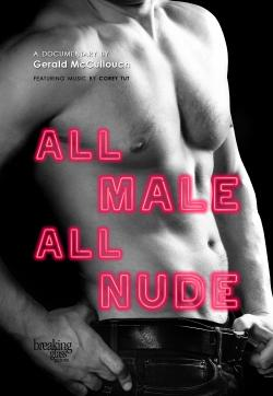 "Documentary ""All Male, All Nude"" on DVD from Breaking Glass Pictures!"
