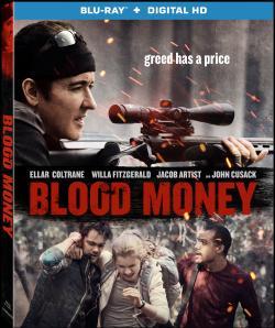 BLOOD MONEY starring John Cusack on Blu-ray!