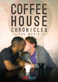 COFFEE HOUSE CHRONICLES The Movie on DVD!