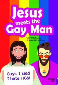 JESUS MEETS THE GAY MAN on DVD from Breaking Glass!
