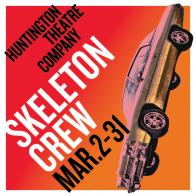 Tickets to see SKELETON CREW presented by Huntington Theatre Company!