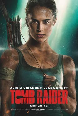 """Enter For A Chance To Win A """"TOMB RAIDER"""" Prize Pack!"""