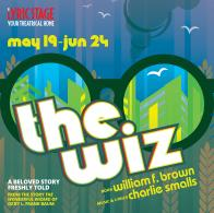 Tickets to see THE WIZ presented by The Lyric Stage Company! :: Boston