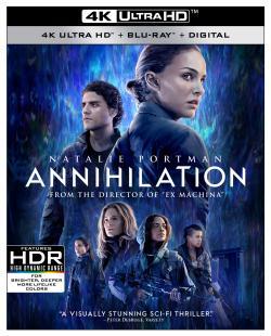ANNIHILATION on 4K Ultra HD, Blu-ray, & Digital!