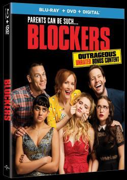 BLOCKERS on Blu-ray, DVD & Digital!