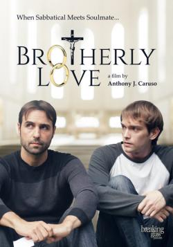 BROTHERLY LOVE on DVD from Breaking Glass Pictures!