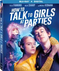 HOW TO TALK TO GIRLS AT PARTIES on Blu-ray!