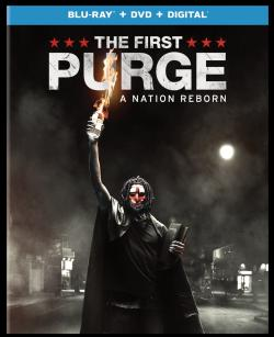 THE FIRST PURGE on Blu-ray, DVD, & Digital!