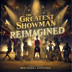 "Enter for a chance to win ""The Greatest Showman - Reimagined"""