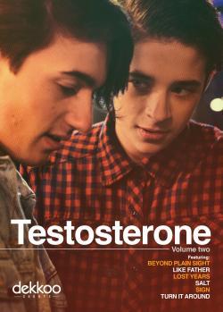 TESTOSTERONE - Volume Two on DVD!
