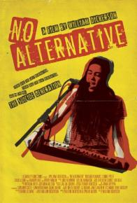NO ALTERNATIVE on DVD!