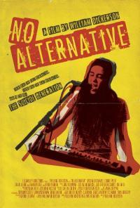 NO ALTERNATIVE on DVD!